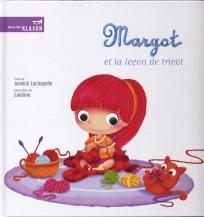 Margot et la leçon de tricot, éd. de la Bagnole