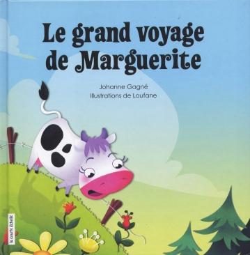 Le grand voyage de Marguerite, éd. de la coure échelle